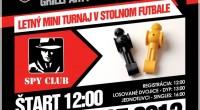Tretí tohtoročný turnaj v stolnom futbale v obľúbenom SPY clube, tentokrát LETNÝ MINI TURNAJ s GRILOVAČKOU na terase SPY CLUBu.